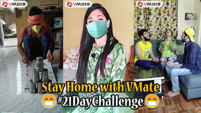 Short video app VMate launches #21DaysChallenge to ensure people stay busy at homes during lockdown