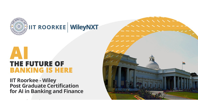 IIT Roorkee and WileyNXT collaborate to launch a PG certification course in AI for Digital Businesses and E-commerce