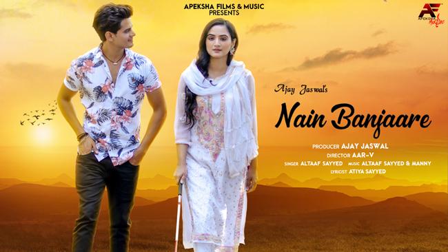 Apeksha Films & Music releases new love single 'Nain Banjaare'